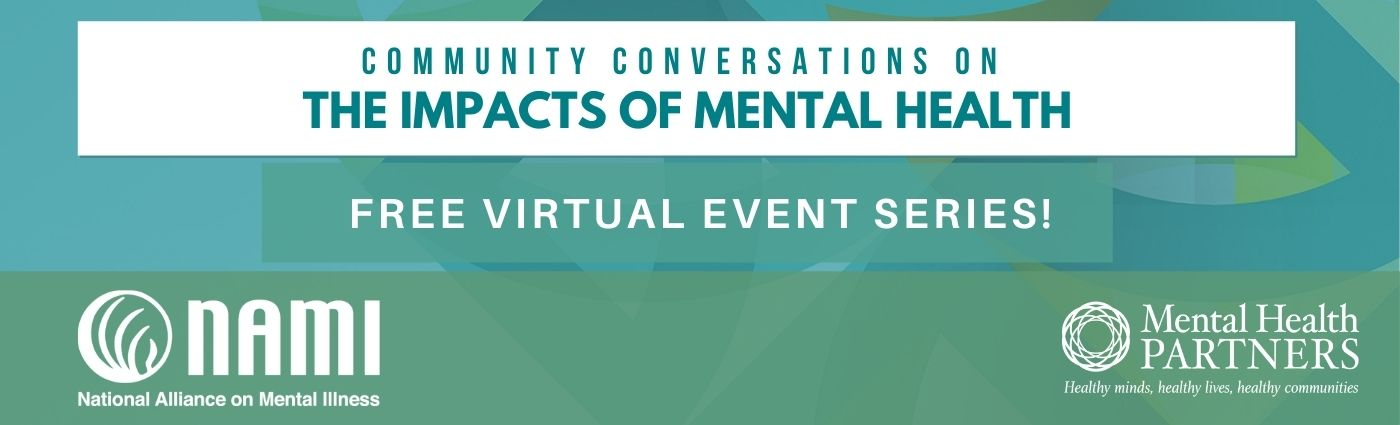 Community Conversations on the Impacts of Mental Health