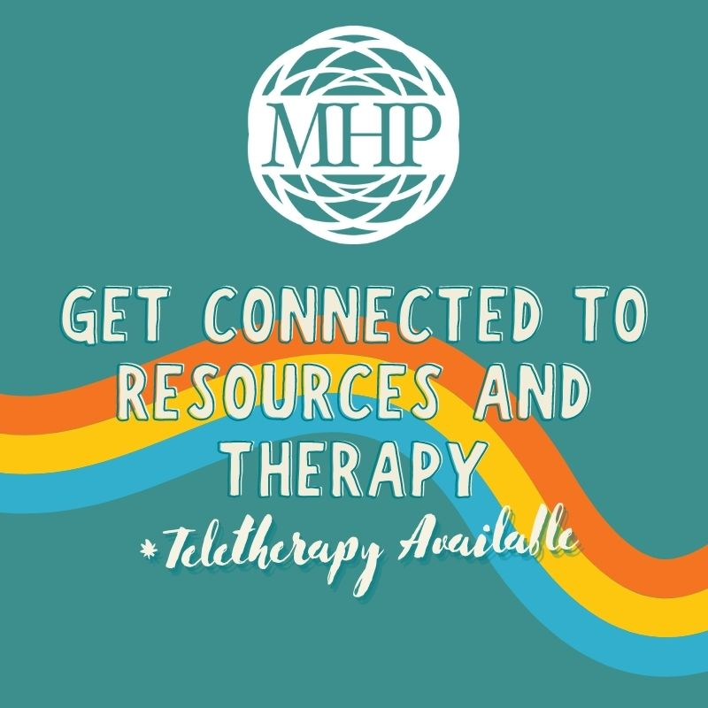 Get Connected to Resources and Therapy